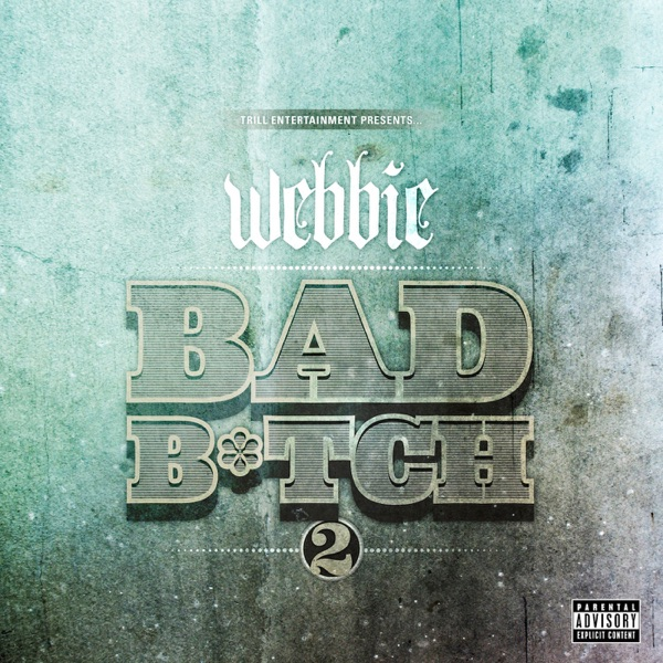 Bad Bitch 2 - Single
