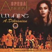 Anoush Opera