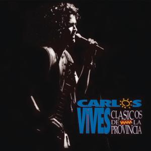 Carlos Vives - Clásicos de la Provincia