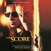 The Score (Original Motion Picture Soundtrack)