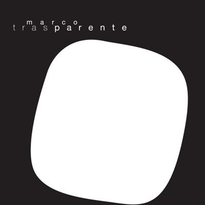 Trasparente - Marco Parente