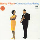 Save Your Love For Me-Cannonball Adderley & Nancy Wilson