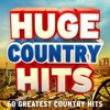 Huge Country Hits - 60 Greatest Country Hits, Various Artists