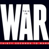 This Is War (Deluxe), Thirty Seconds to Mars