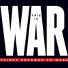 This Is War (Deluxe) ジャケット写真