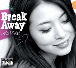 ふくい舞の「Break Away」をiTun...