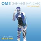 Cheerleader (feat. Nicky Jam) [Felix Jaehn Remix] - Single