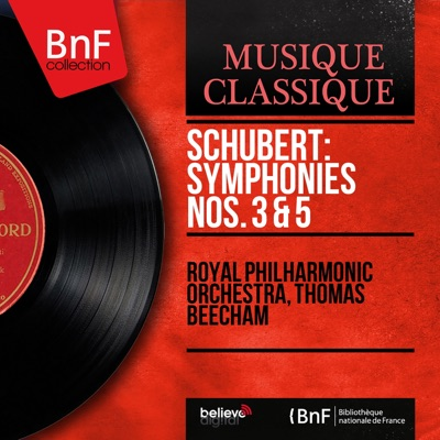 Schubert: Symphonies Nos. 3 & 5 (Mono Version) - Royal Philharmonic Orchestra
