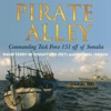 Pirate Alley: Commanding Task Force 151 Off Somalia (Unabridged)