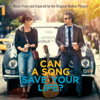 Can a Song Save Your Life? (Music From and Inspired By the Original Motion Picture) [Deluxe] - Verschiedene Interpreten