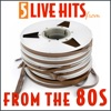 5 Live Hits From the 80s - EP