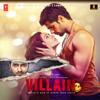 Ankit Tiwari, Mithoon, Rabbi Ahmed & Adnan Dhool - Ek Villain (Original Motion Picture Soundtrack) artwork