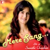 Mere Sang - Hits of Sunidhi Chauhan