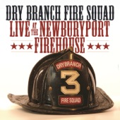 Dry Branch Fire Squad - Orphan Child