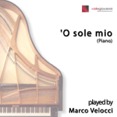 'O sole mio (Piano) - Marco Velocci