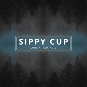 Sippy Cup - Single Mp3 Download