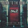 Spread the Word - Album III - Down to the Bone