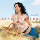 Cyndi Thomson - What I Really Meant To Say