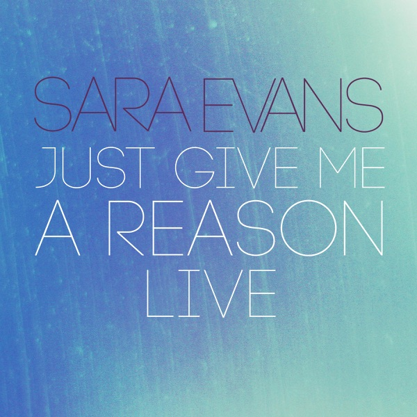 Just Give Me a Reason (Live) - Single