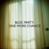 One More Chance - Bloc Party