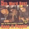 P.W.A. The Album: Keep It Poppin' (Screwed), 5th Ward Boyz