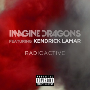 Radioactive (feat. Kendrick Lamar) - Single Mp3 Download