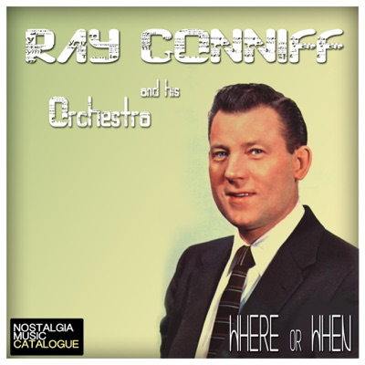 Where or When - Ray Conniff