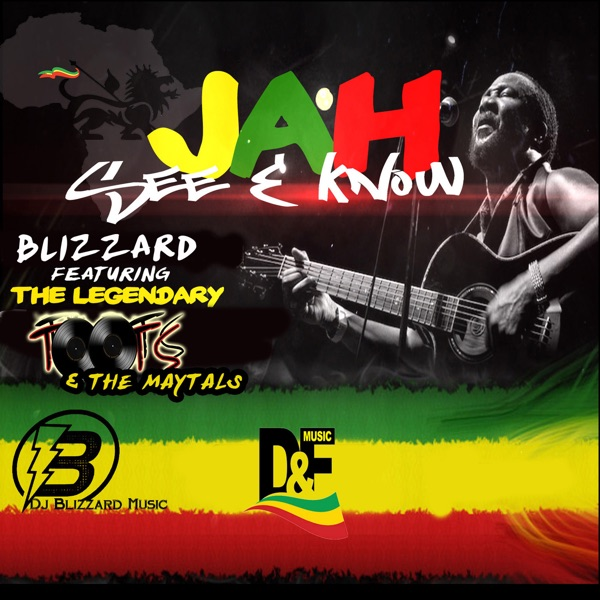 Blizzard - Jah See and Know (feat. Toots & the Maytals)