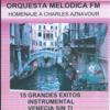 15 Grandes Éxitos - Homenaje a Charles Aznavour (Instrumental) - Orquesta Melodica FM