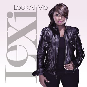 Look At Me - Single Mp3 Download