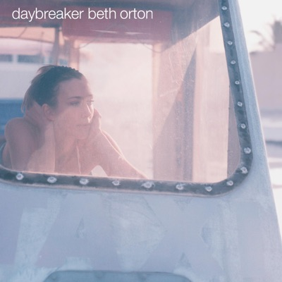Daybreaker - Beth Orton
