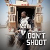 Don t Shoot Single