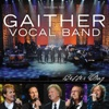 Better Day, Gaither Vocal Band