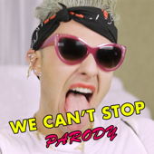 We Can't Stop Parody