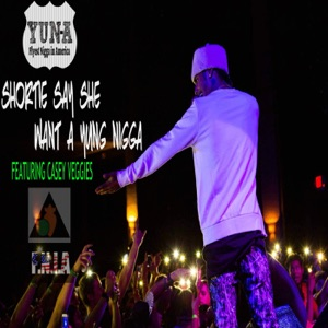 Shortie Say She Want a Young N***a (feat. Casey Veggies) - Single Mp3 Download