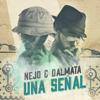 Ñejo & Dalmata - Señal de Vida (Radio Edit) ilustración