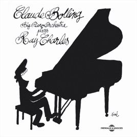 Claude Bolling Big Piano Orchestra Plays Ray Charles by Claude Bolling on  Apple Music
