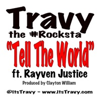 Tell the World (feat. Rayven Justice) - Single Mp3 Download