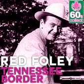 Tennessee Border (Remastered)