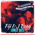 Fiji & J Boog - Lonely Days