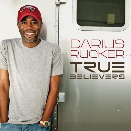 Darius Rucker - True Believers - Single