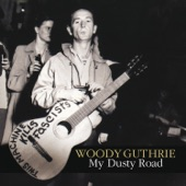 Woody Guthrie - I Ain't Gonna Be Treated This Way