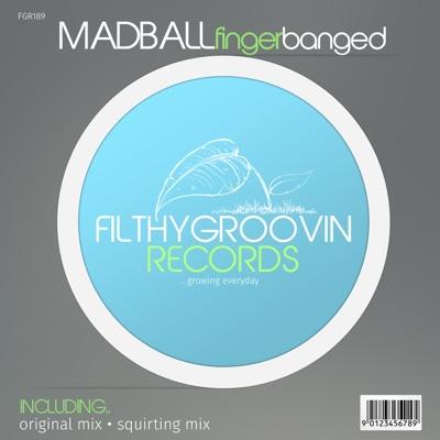 Finger Banged - Single - Madball