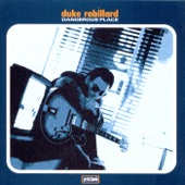 Duke Robillard - Nothing Like You (Where I Come From)