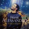 Voice of Joy (Deluxe) - Friar Alessandro