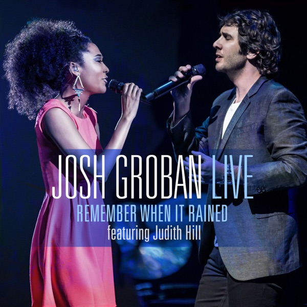 Remember When It Rained (feat. Judith Hill) [Live] - Single