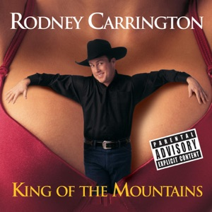 Rodney Carrington - Intro (King of the Mountains)