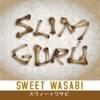 Sweet Wasabi - Come Back Tomorrow