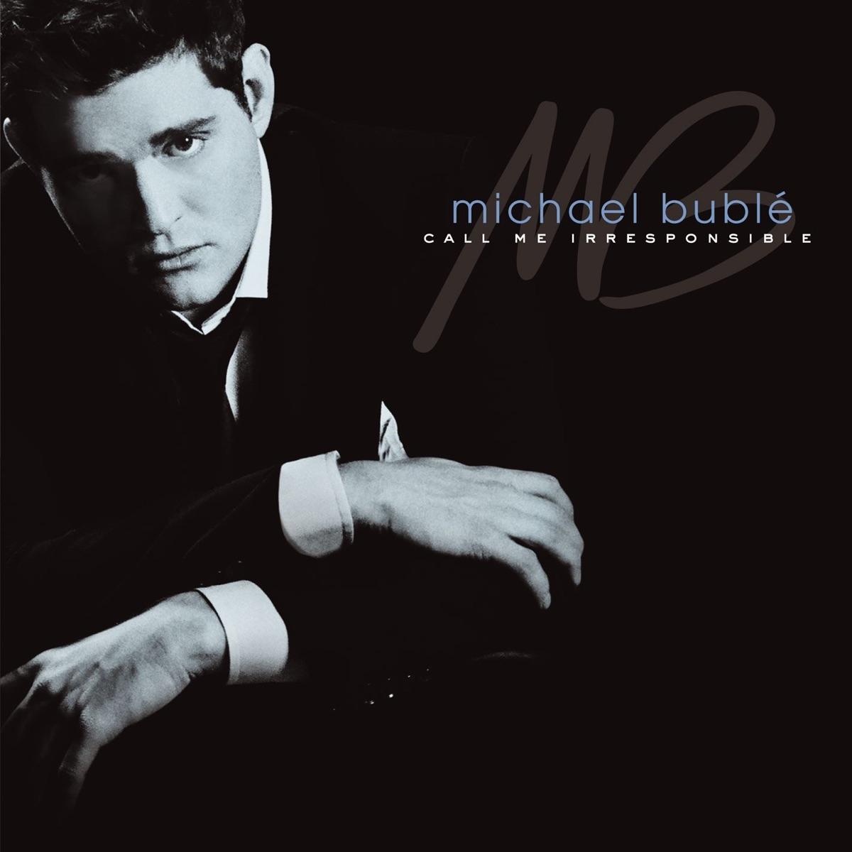 Call Me Irresponsible Michael Bublé CD cover