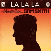 La La La (feat. Sam Smith) [Remixes] - EP